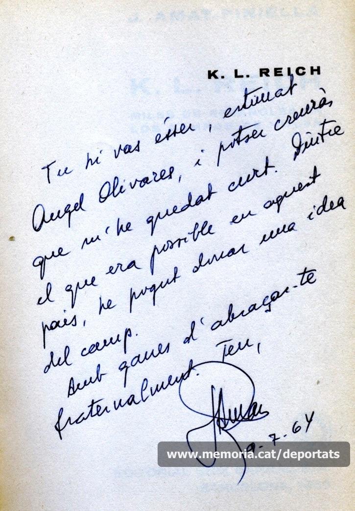 Dedicatòria d'un exemplar de la primera edició de K.L. Reich que Amat-Piniella va enviar al seu company de deportació Àngel Olivares, resident a França. Segons Amat, la realitat va ser pitjor però calia que l'obra passés la censura espanyola.
