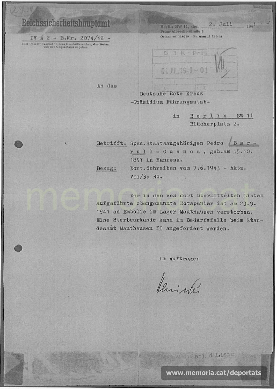 Resposta del RSHA -organització subordinada de les SS- a la Creu Roja alemanya, respecte la situació de Pere Barrull. Amb data 2-7-1943 comunica la seva mort per presumpte embòlia dos anys abans, el 23-9-1941. (Font: ITS Bad Arolsen)