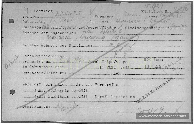 Fitxa de presoner de Brunet a Buchenwald. Hi consta la data de deportació i la del trasllat a Flossenbürg (Font: ITS Bad Arolsen)