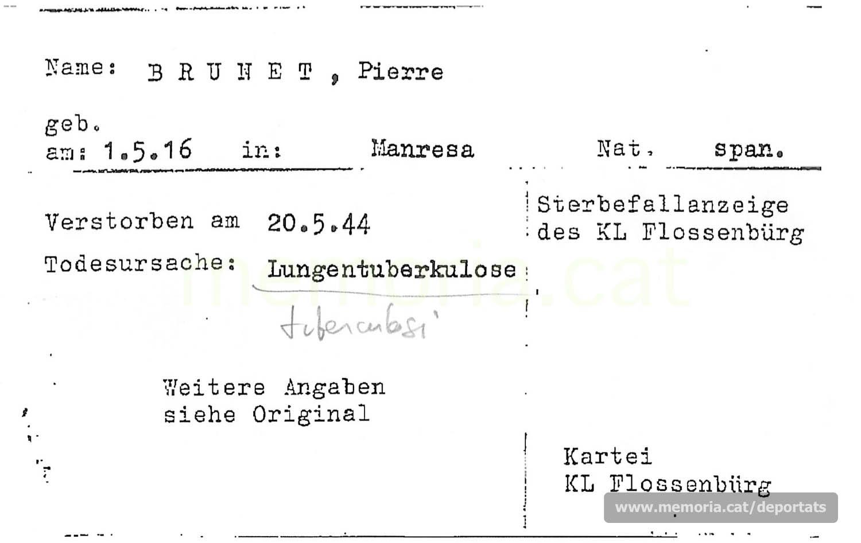 Fitxa de la Creu Roja International del registre de Brunet dins del llibre de defuncions de Flossenbürg, on consta com a causa de la mort la tuberculosi. (Font: ITS Bad Arolsen)