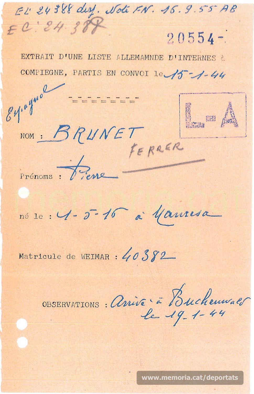 Fitxa del 1955 del servei de recerques del ministeri francès per als antics combatents i víctimes de guerra, constatant que Pere Brunet apareix en un llistat de presoners de Compiègne deportats a Buchenwald. (Font: Archives des Victimes des Conflits Contemporains – Caen, França)