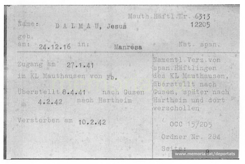 Fitxa de la Creu Roja Internacional detallant els successius trasllats de Dalmau de Mauthausen a Gusen i a Hartheim, on fou assassinat el 10.2.1942. (Font: ITS Bad Arolsen)
