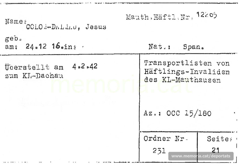 """Fitxa de la Creu Roja Internacional anotant el registre de Dalmau dins el llistat de """"presoners invàlids"""" de Mauthausen traslladats al """"KL-Dachau"""" el 4-2-1942. Aquesta denominació encobria el castell de Hartheim, que oficialment depenia de Dachau. (Font: ITS Bad Arolsen)"""