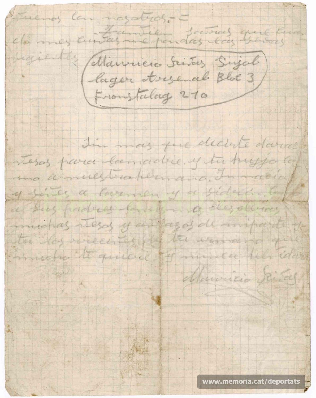 """Carta de Maurici Ribas al seu germà i a la seva mare des del camp de presoners de guerra alemany d'Estrasburg (Frontstalag 210), el 24 de setembre de 1940. Feia tres mesos que l'exèrcit alemany havia derrotat el francès i capturat el seu exèrcit, inclosos els republicans espanyols que hi treballaven. Explica que els alemanys els tracten molt bé, mengen bé i que, malgrat que plou molt, estan dins d'una caserna a recer.""""Font: col·lecció conservada per Rosa Corbera Flotats"""""""