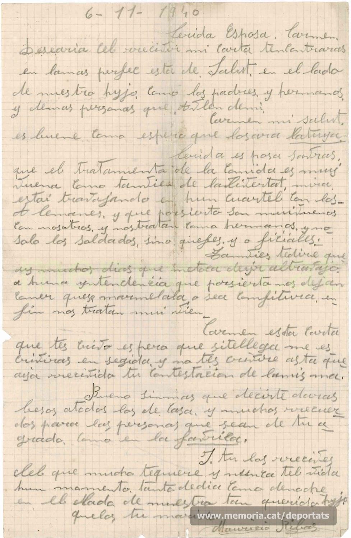 """Carta de Maurici Ribas a la seva dona des del Frontstalag 210 d'Estrasburg, del 6 de novembre de 1940. Explica que els alemanys els tracten molt bé, i lamenta no rebre cartes d'ella. No podia imaginar-se el que li esperava: al cap d'un mes seria deportat al camp nazi de Mauthausen, i menys d'un any després hauria mort a l'infern de Gusen. """"Font: col·lecció conservada per Rosa Corbera Flotats"""""""