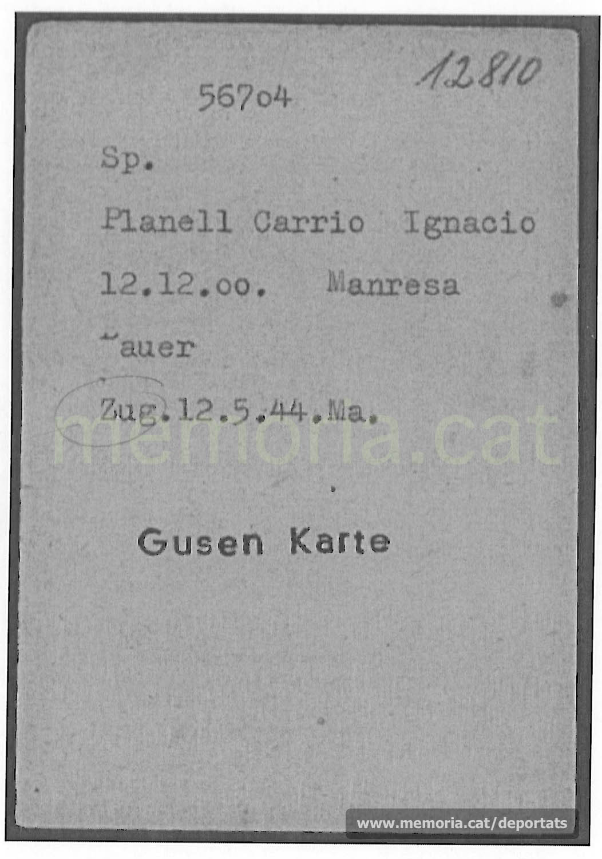 Fitxa de presoner a Gusen, amb el nou número de deportat i data del seu trasllat des de Mauthausen. «Bauer» significa «pagès». (Font: ITS Bad Arolsen)