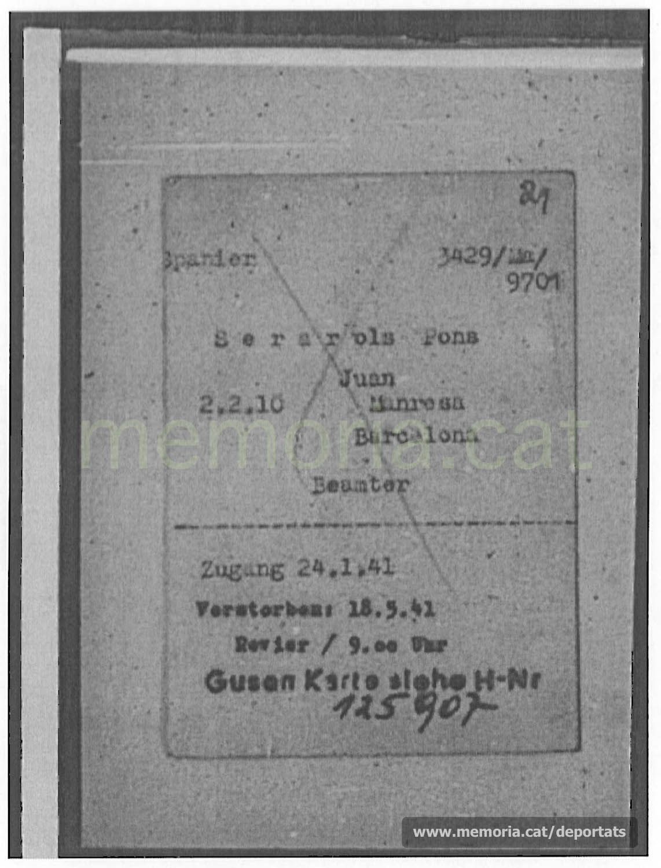 Fitxa de presoner de Joan Serarols a Mauthausen i Gusen, amb el seu número, data d'arribada i categoria. Com a professió hi posa funcionari, mentre que a l'acta de defunció hi sortia impressor. Hi consta també la data i hora de la seva mort, a la infermeria. (Font: ITS Bad Arolsen)